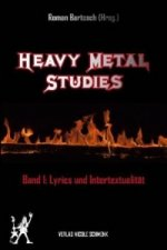 Heavy Metal Studies. Bd.1