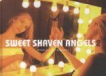Sweet Shaven Angels. Vol.2