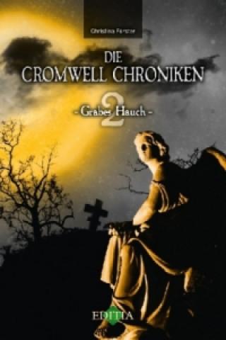 Die Cromwell Chroniken - Grabes Hauch