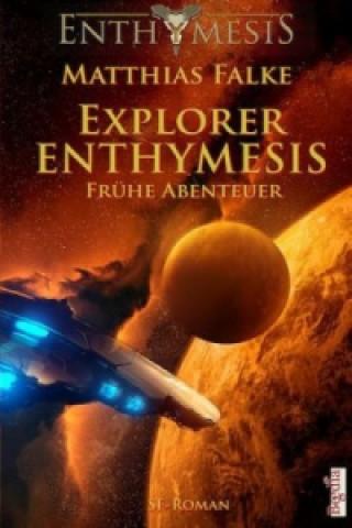 Enthymesis - Explorer Enthymesis