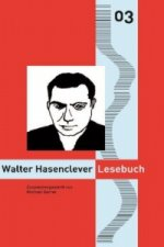 Walter Hasenclever Lesebuch. Bd.3