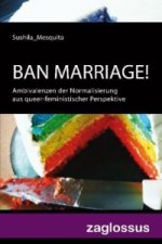 BAN MARRIAGE!