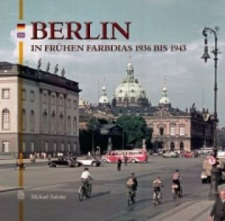 Berlin in frühen Farbdias