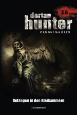 Dorian Hunter, Dämonen-Killer - Gefangen in den Bleikammern