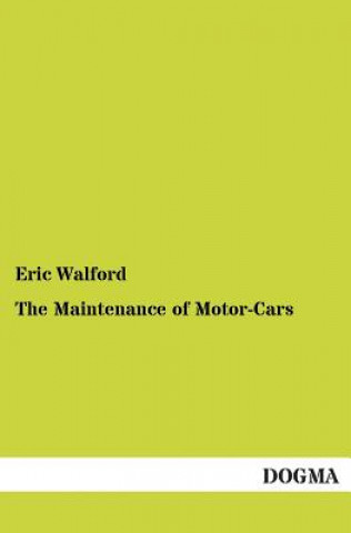 Maintenance of Motor-Cars