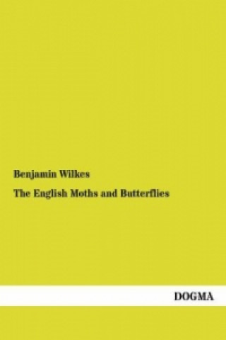 The English Moths and Butterflies