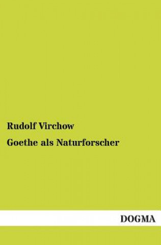 Goethe ALS Naturforscher