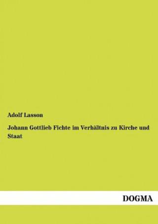 Johann Gottlieb Fichte Im Verhaltnis Zu Kirche Und Staat