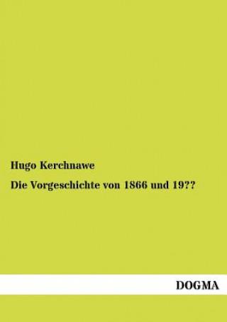 Vorgeschichte Von 1866 Und 19