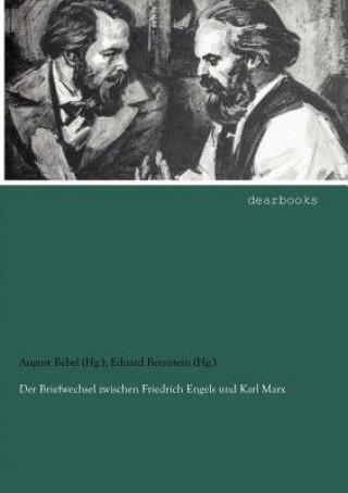 Briefwechsel Zwischen Friedrich Engels Und Karl Marx