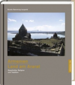 Armenien - Land am Ararat