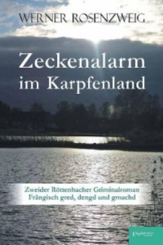 Zeckenalarm im Karpfenland