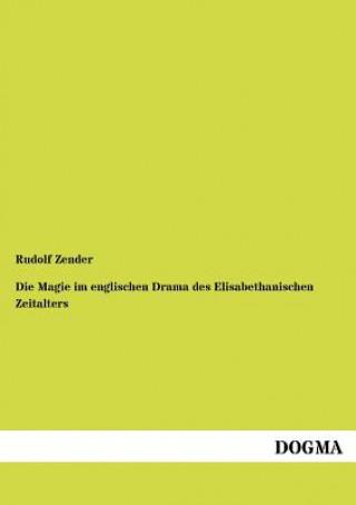 Magie Im Englischen Drama Des Elisabethanischen Zeitalters