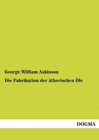 Fabrikation Der AEtherischen OEle