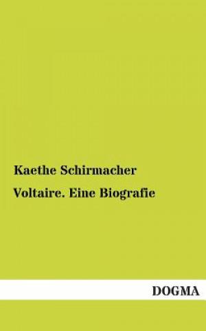 Voltaire. Eine Biografie