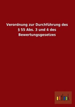 Verordnung Zur Durchfuhrung Des  55 Abs. 3 Und 4 Des Bewertungsgesetzes