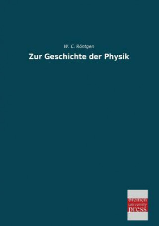 Zur Geschichte Der Physik
