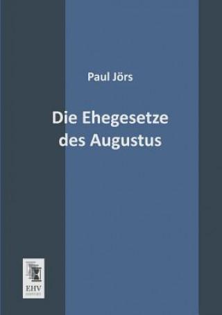 Die Ehegesetze Des Augustus