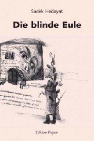 Die blinde Eule