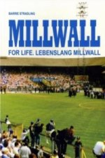 Millwall for Life. Lebenslang Millwall