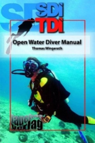 SDI TDI Open Water Diver Manual
