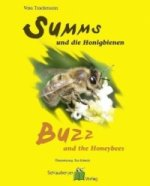 Summs und die Honigbienen. Buzz and the Honeybees