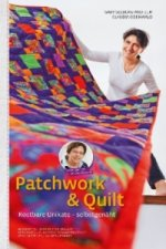 Patchwork & Quilt - Kostbare Unikate selbstgenäht
