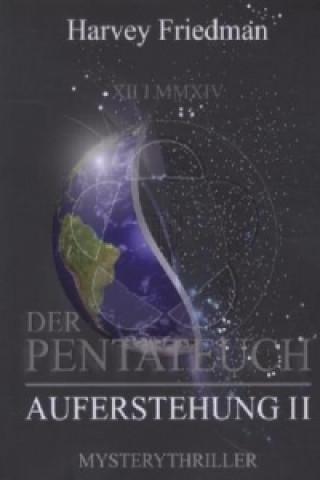 Der Pentateuch - Die Auferstehung. Tl.2