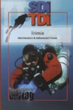 Trimix, Normoxisch & Advanced Trimix