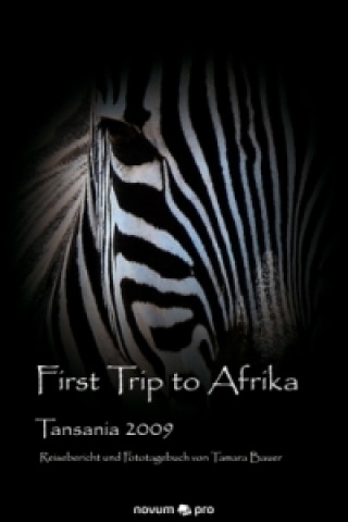 First Trip to Afrika