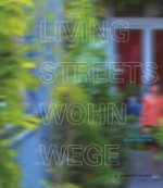 Living Streets - Wohnwege. Access Galleries in Residential Buildings