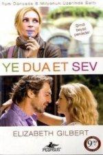 Ye, Dua Et, Sev. Eat, Pray, Love, türkische Ausgabe
