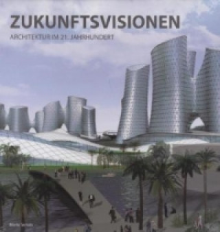 Zukunftsvisionen. Visions of the Future