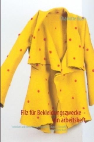 Filz für Bekleidungszwecke -  ein arbeitsheft