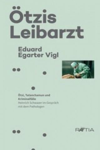 Ötzis Leibarzt