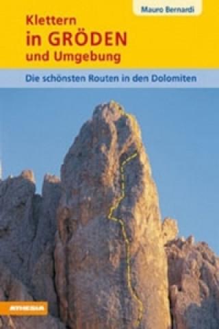 Klettern in Gröden und Umgebung