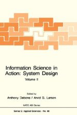 Information Science in Action: System Design (2 Volumes)