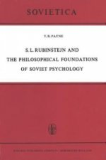 S. L. Rubin tejn and the Philosophical Foundations of Soviet Psychology