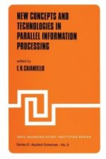New Concepts and Technologies in Parallel Information Processing