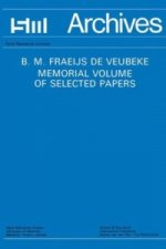 B. M. Fraeijs De Veubeke Memorial Volume of Selected Papers