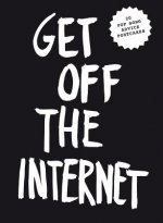 Get off the Internet Postcard Block