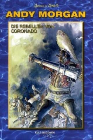 Die Rebellen von Coronado