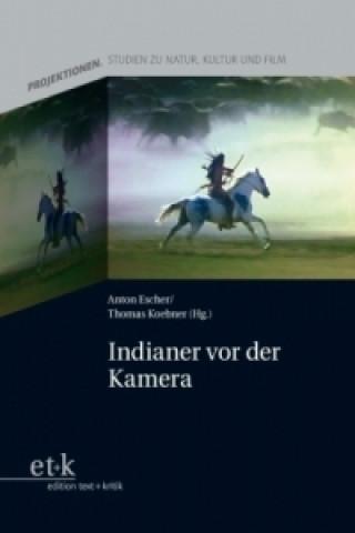 Indianer vor der Kamera