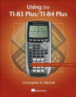 Using the TI-83 Plus/TI-84 Plus