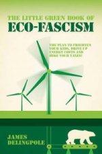 Little Green Book of Eco-Facism