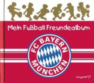 Mein Fußball Freundealbum - FC Bayern München 2013/2014