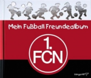 Mein Fußball Freundealbum - 1. FC Nürnberg 2013/2014