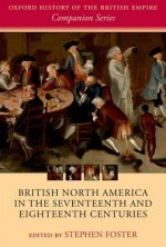 British North America in the Seventeenth and Eighteenth Cent