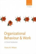 Organizational Behaviour and Work