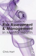 Pocket Guide to Risk Assessment and Management in Mental Hea